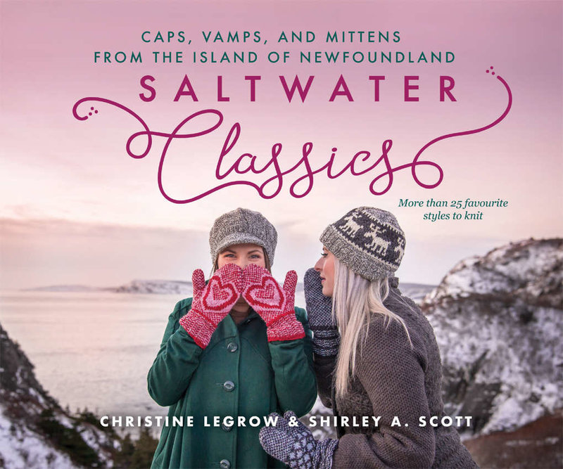 Boulder Publications Saltwater Classics From the Island of Newfoundland: More than 25 favourite vamps, mittens and caps to knit