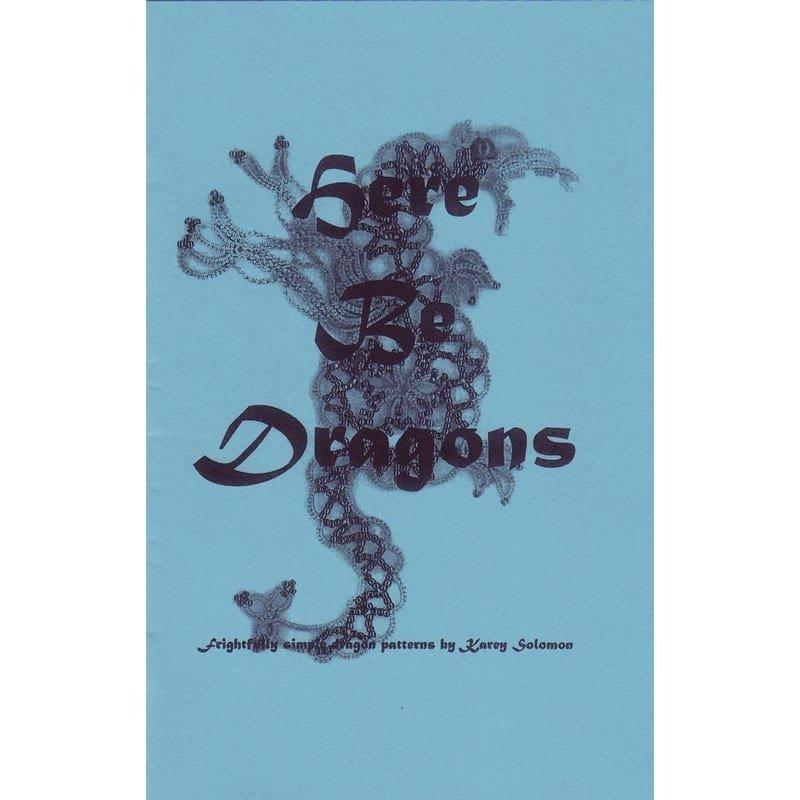 Karey Solomon Here Be Dragons by Karey Solomon
