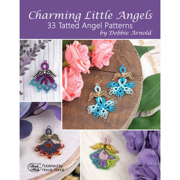 Handy Hands Charming Little Angels: 33 Tatted Angel Patterns by Debbie Arnold