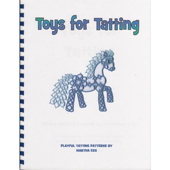 Martha Ess Toys for Tatting by Martha Ess