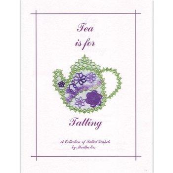 Martha Ess Tea is for Tatting by Martha Ess