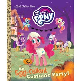 Golden Books Little Golden Book: My Little Pony- An Egg-Cellent Costume Party