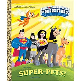Golden Books Little Golden Book: Dc Superfriends Super Pets