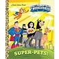 Golden Books Little Golden Book: Dc Superfriends Super Pets