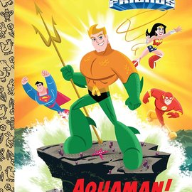 Golden Books Little Golden Books: DC Super Friends Aquaman