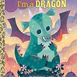 Golden Books Little Golden Books: I'm a Dragon