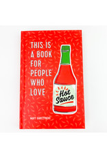 Hachette This is a book for People who Love Hot Sauce