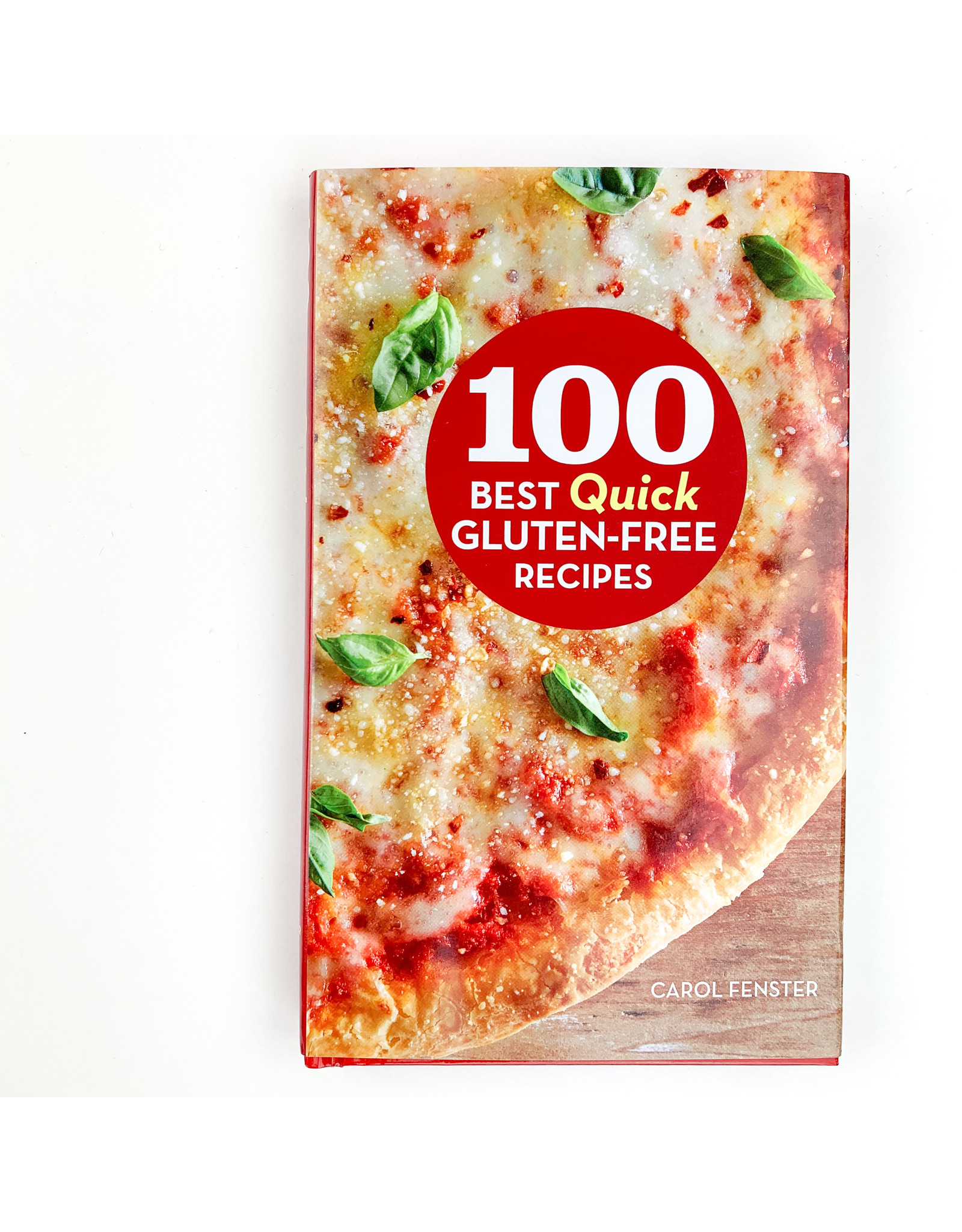 100 Best Quick GF Recipes