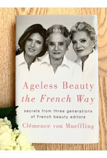 MacMillan Ageless Beauty the French Way