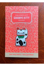 Amar and Riley Goodbye Kitty Pin