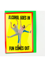 Nelson Line Alcohol Goes In Fun Comes Out