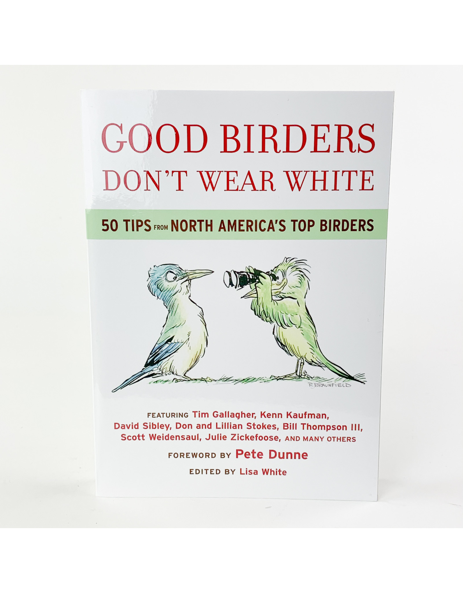 Houghton Mifflin Good Birders dont wear white