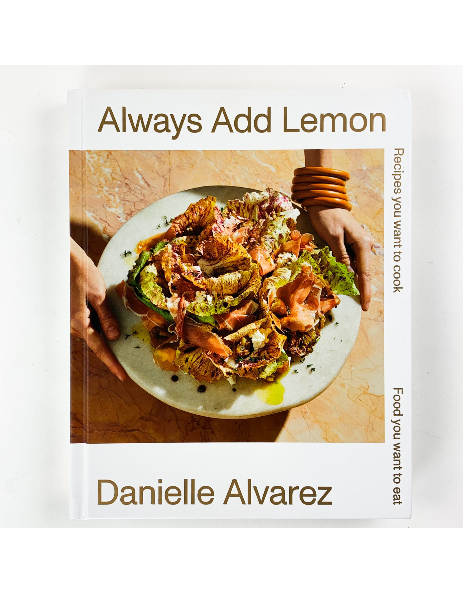 Chronicle Books Always Add Lemon