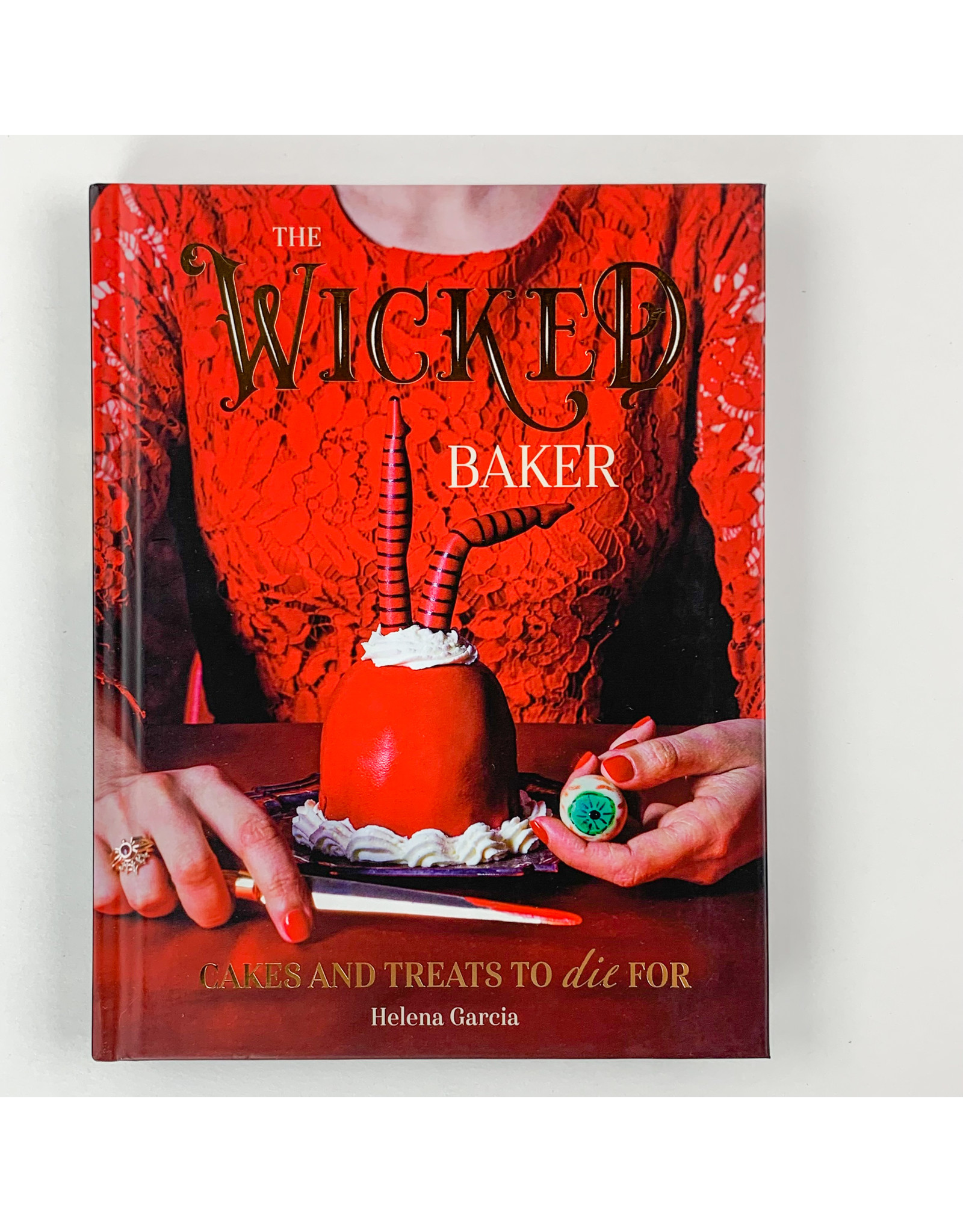 Chronicle Books The Wicked Baker