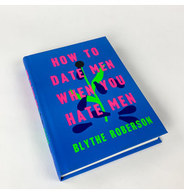 MacMillan How to Date when you hate men