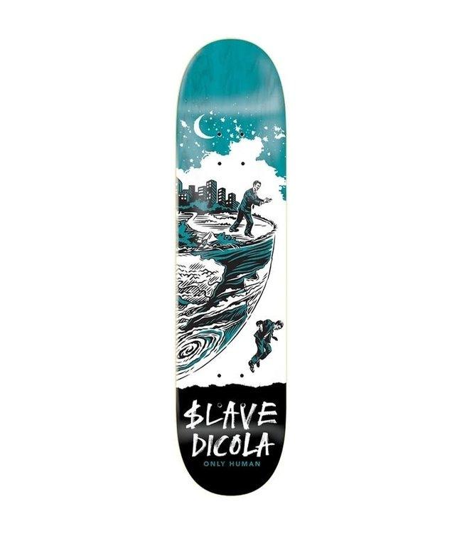 Slave deck  Dicola - Only Human 9.0