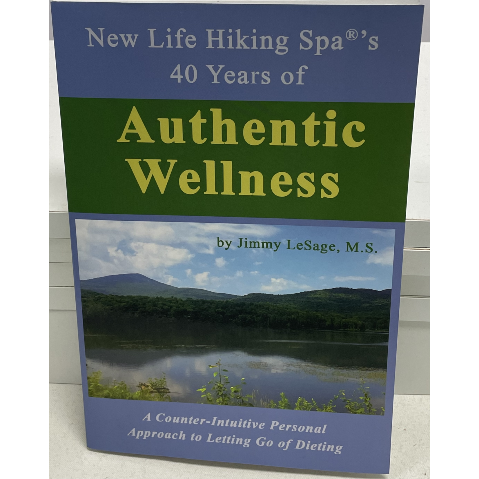 Authentic Wellness Book by Jimmy Lasage