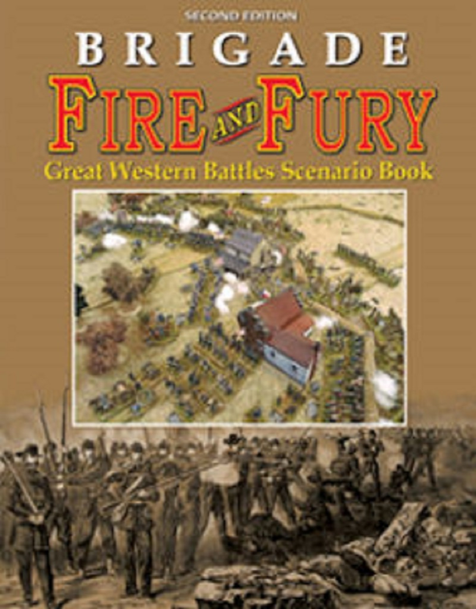 Fire & Fury Games Brigade Fire & Fury Scenarios:  Great Western Battles