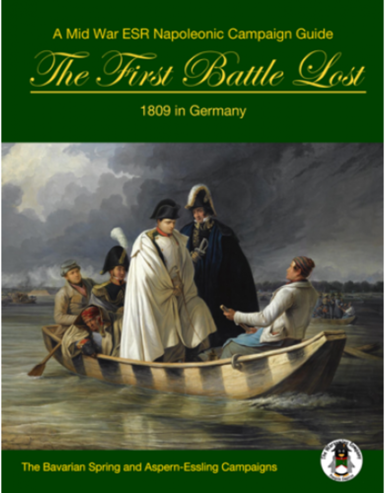 The Wargaming Company The First Battle Lost:  1809 in Germany