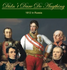 The Wargaming Company Didn't Dare Do Anything:  1812 in Russia