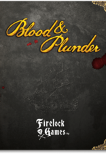 Firelock Games Blood & Plunder rule book