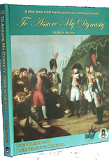 The Wargaming Company To Assure My Dynasty:  1808 in Iberia (s3)