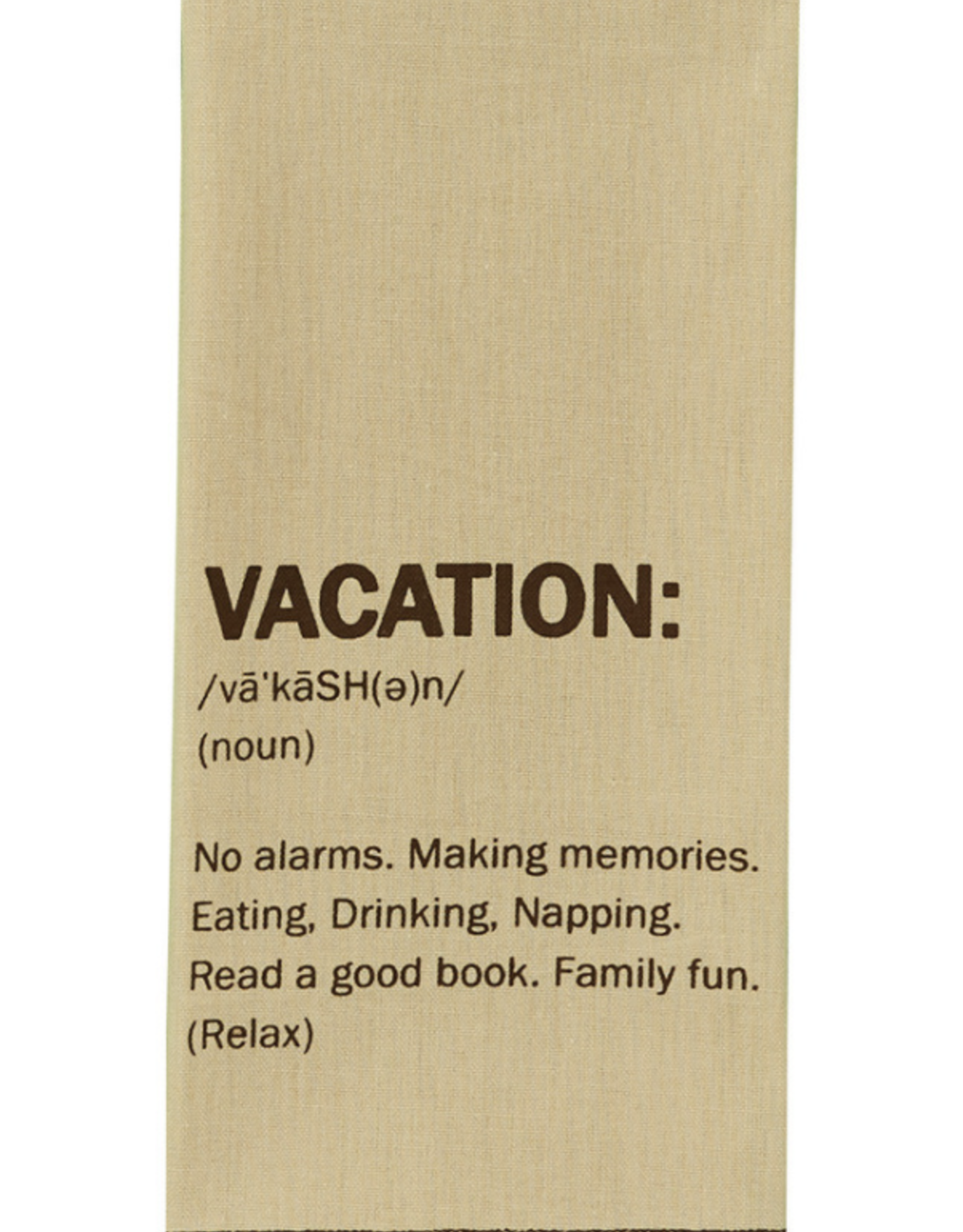 """Vacation"" definition dish towel"