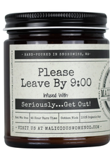 "Malicious Women ""Please Leave by 9:00"" Candle"