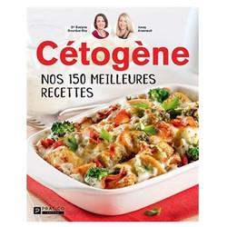 Nos 150 meilleures recettes cétogène