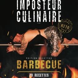 LE MAGAZINE IMPOSTEUR CULINAIRE Édition recettes BBQ
