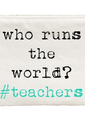 "Aspen Lane ""Who Runs the World#teachers"" Bag"