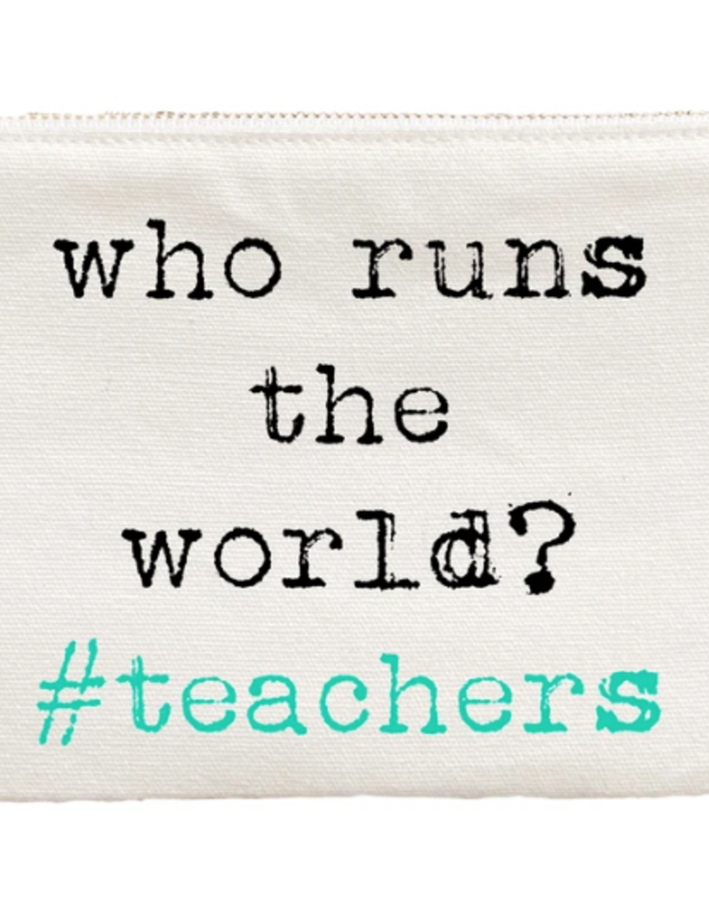 "Aspen Lane ""Who Runs the World#teachers"" Bag"