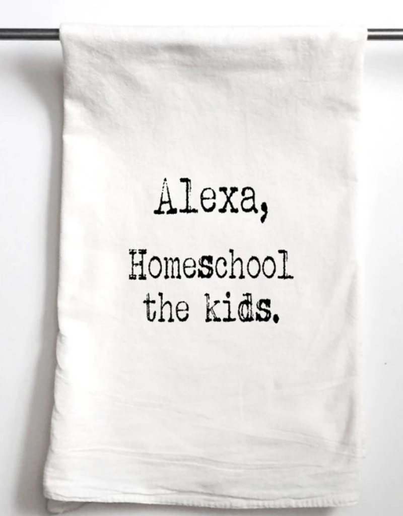 "Aspen Lane ""Alexa, Homeschool The Kids"" Towel"