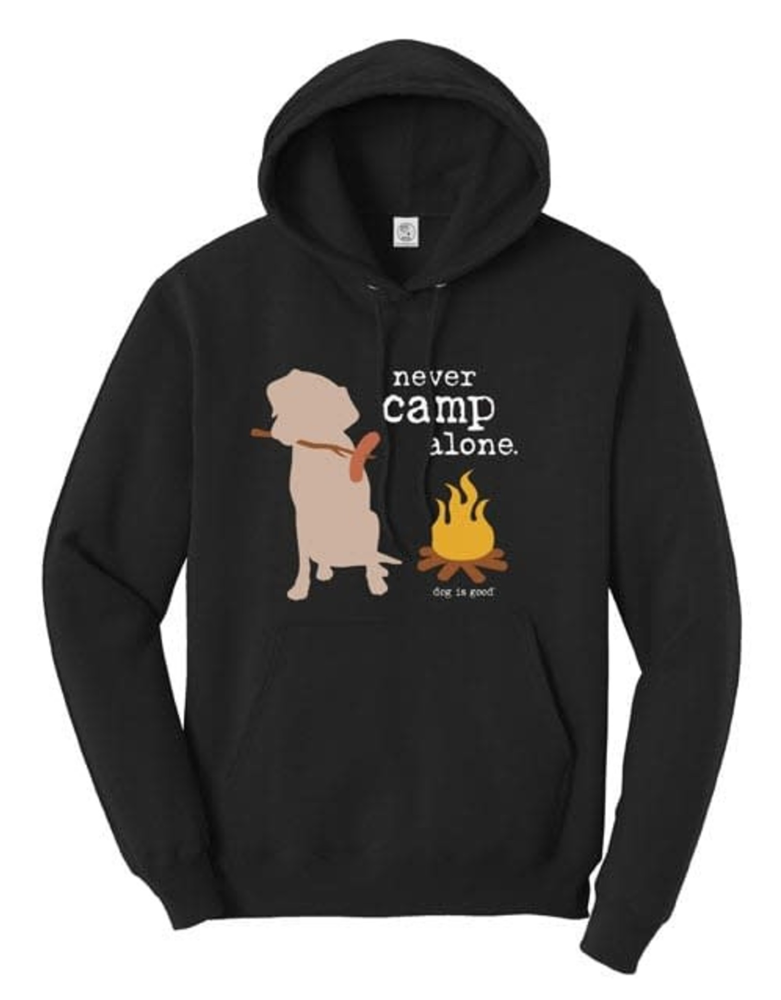 Dog is Good Clothing - 2XL Hoodie Never Camp Alone