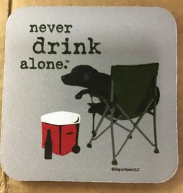 High Cotton Coasters - never drink alone
