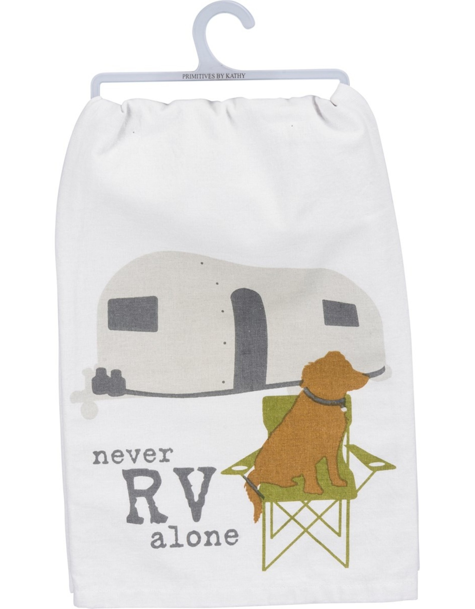 PRIMITIVES BY KATHY DISH TOWEL - NEVER RV ALONE