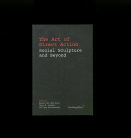 Sternberg Press The Art of Direct Action: Social Sculpture & Beyond
