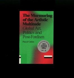 Valiz The Murmuring of the Artistic Multitude Global Art, Memory and Post-Fordism