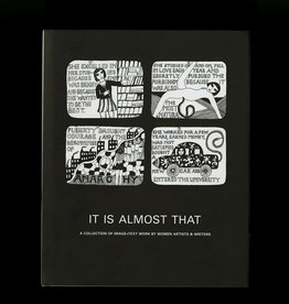Siglio Press It Is Almost That: A Collection of Image + Text Work By Women Artists & Writers