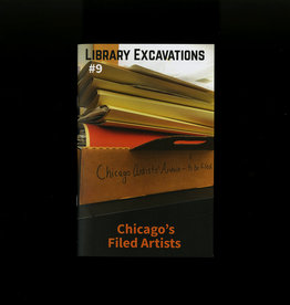 Public Collectors Library Excavations #9: Chicago's Filed Artists