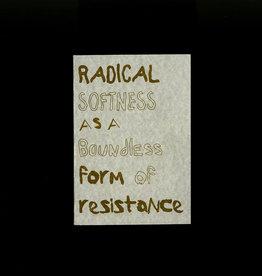 GenderFail Press Radical Softness 4th edition
