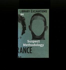Public Collectors Library Excavations #4: Suspect Methodology
