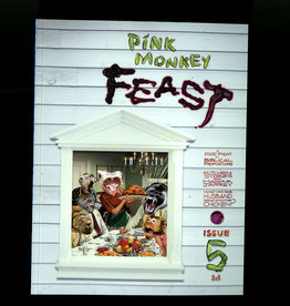 "Pink Monkey Pink Monkey Magazine #5 ""Feast"""
