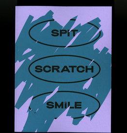 Charlie Rubin SPIT SCRATCH SMILE
