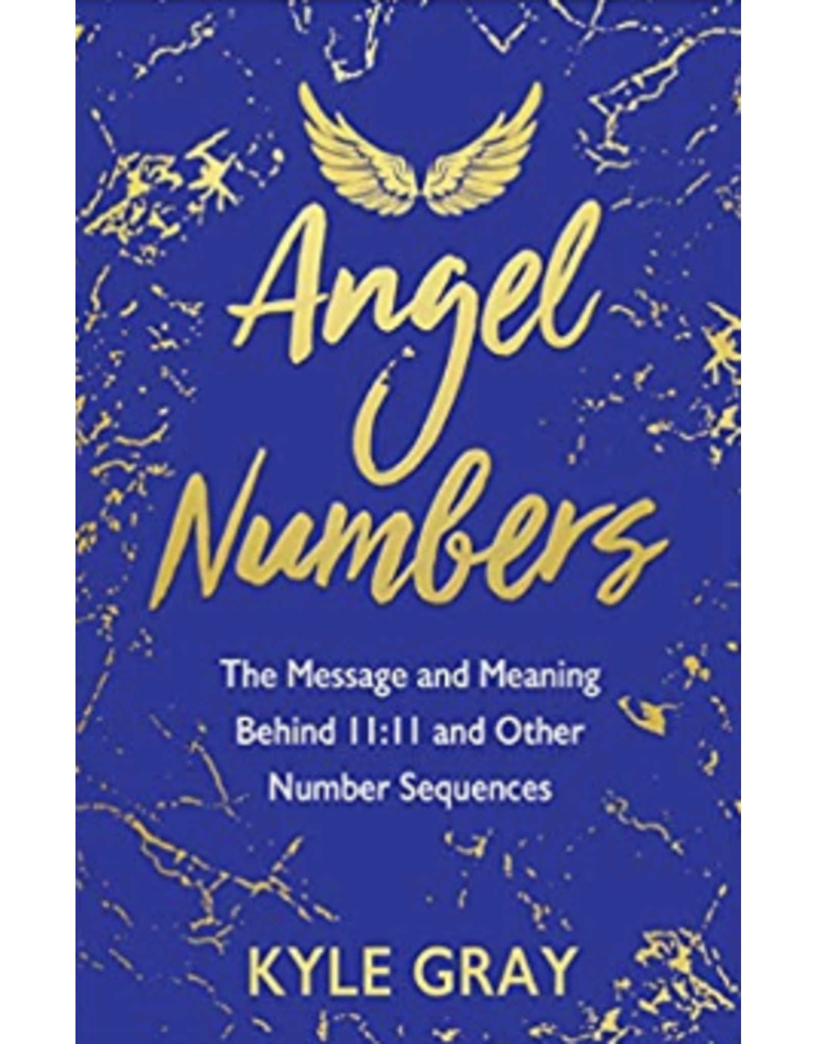 Angel Numbers  - Kyle Gray