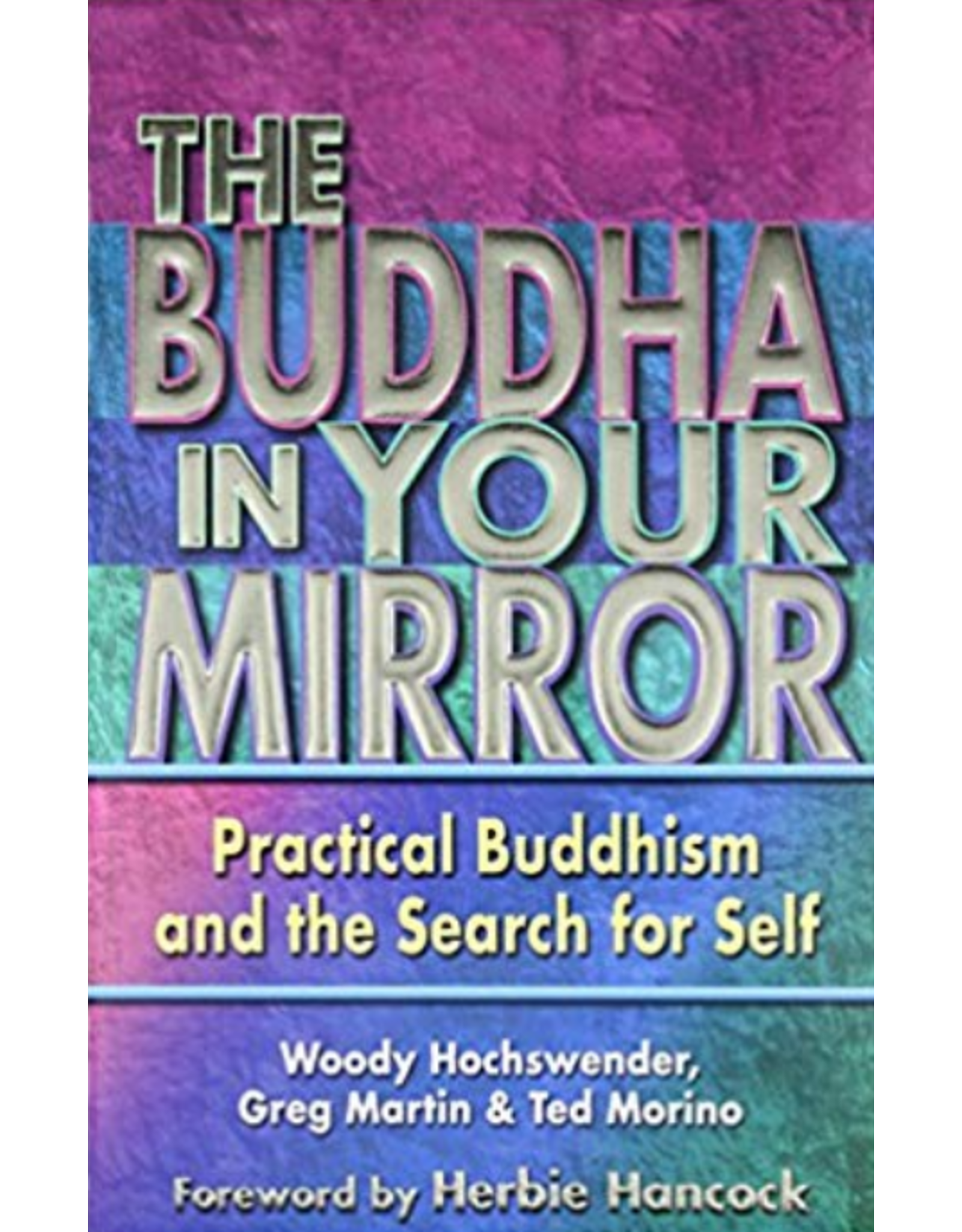 Buddha in Your Mirror