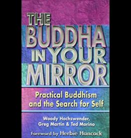 Buddha in Your Mirror