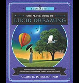Llewellyn's Complete Book of Lucid Dreaming
