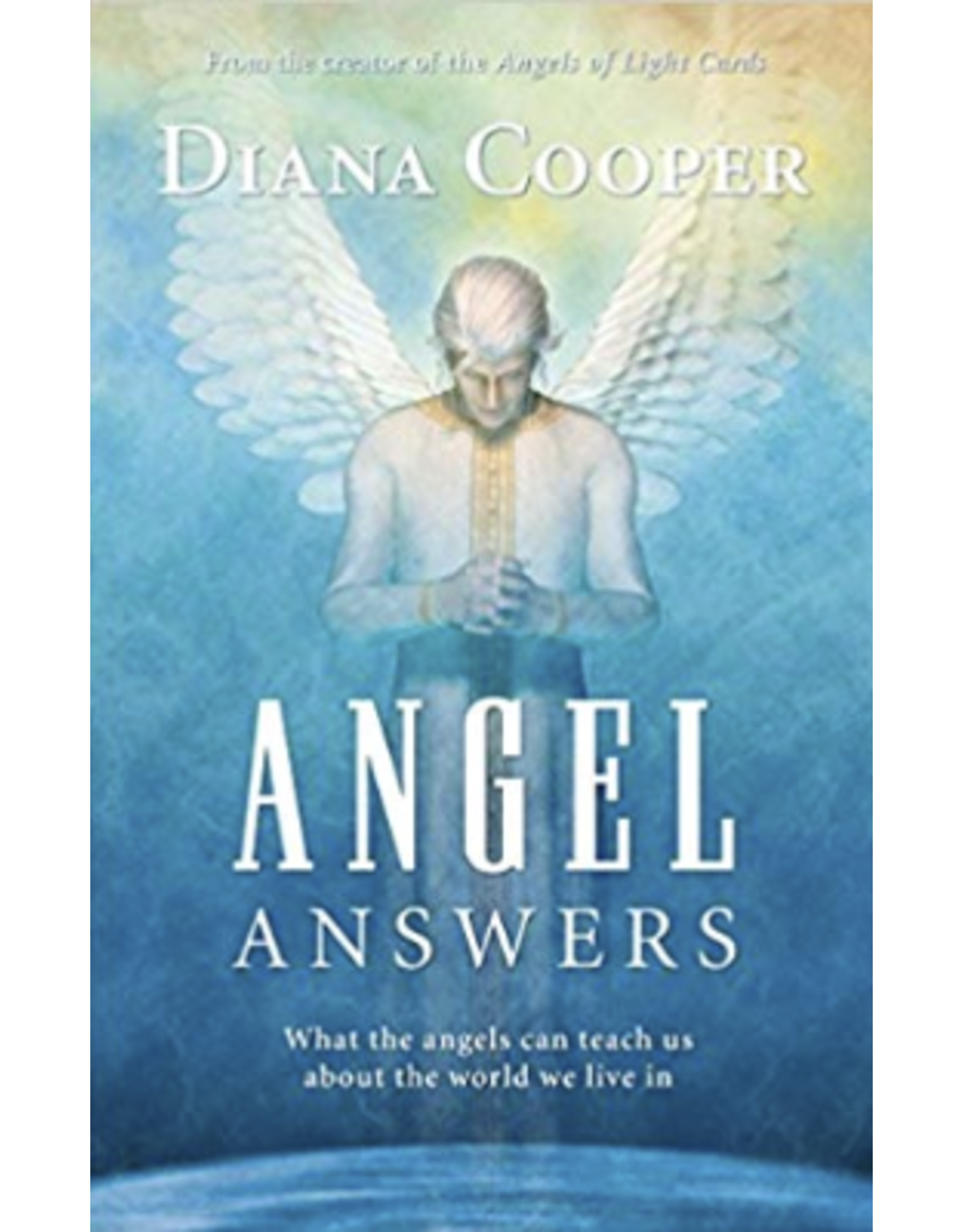 Angel Answers : What the Angels can