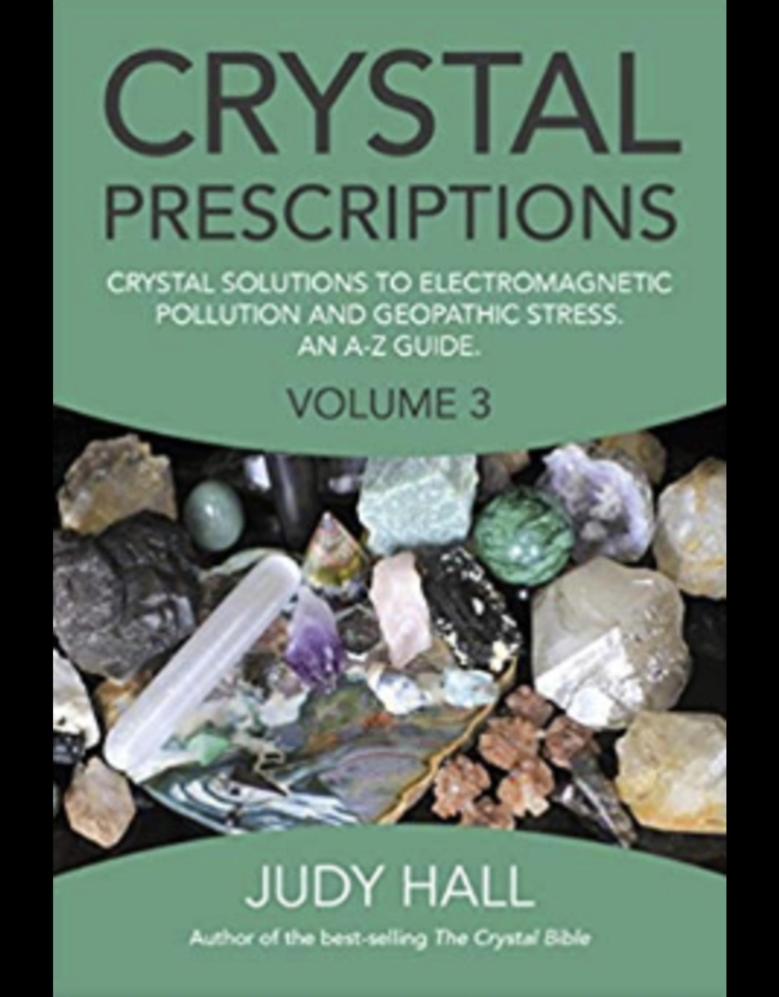 Crystal Prescriptions Volume 3